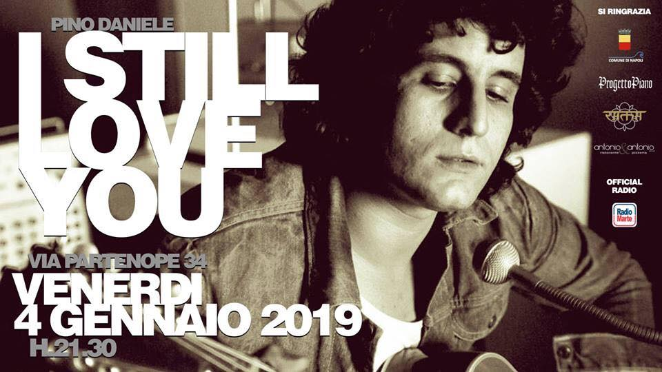 Pino Daniele, I still love you 3ª Edizione.